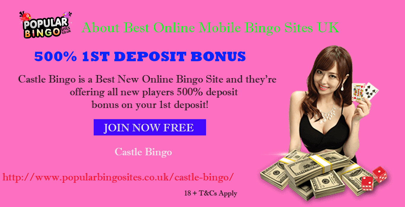 About Best Online Mobile Bingo Sites UK