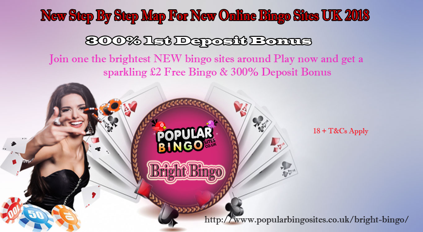 New Step By Step Map For New Online Bingo Sites UK 2018