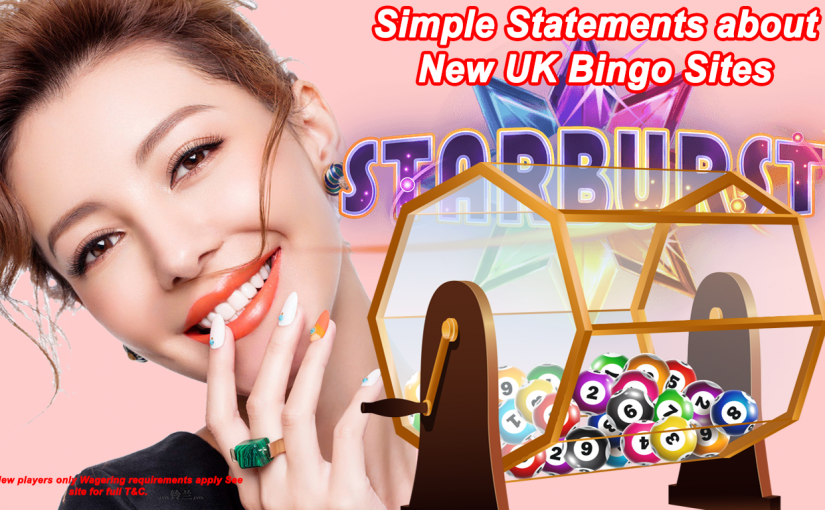 Simple Statements about New UK Bingo Sites Explained