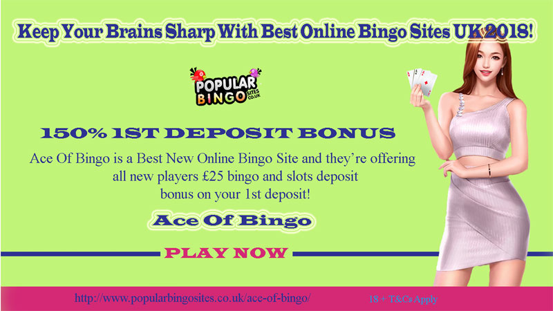 Keep Your Brains Sharp With Best Online Bingo Sites UK 2018!