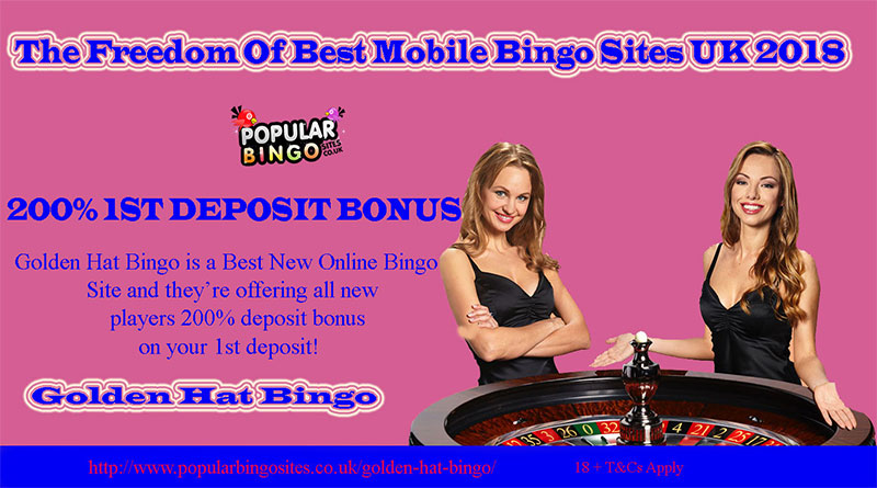 The Freedom Of Best Mobile Bingo Sites UK 2018