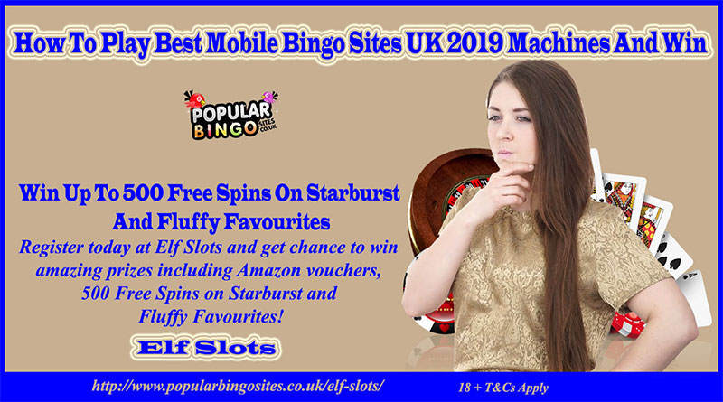 How To Play Best Mobile Bingo Sites UK 2019 Machines And Win