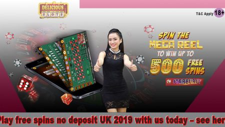 Play free spins no deposit UK 2019 with us today – see here